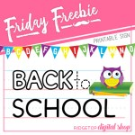 Friday Freebie: Back to School Sign