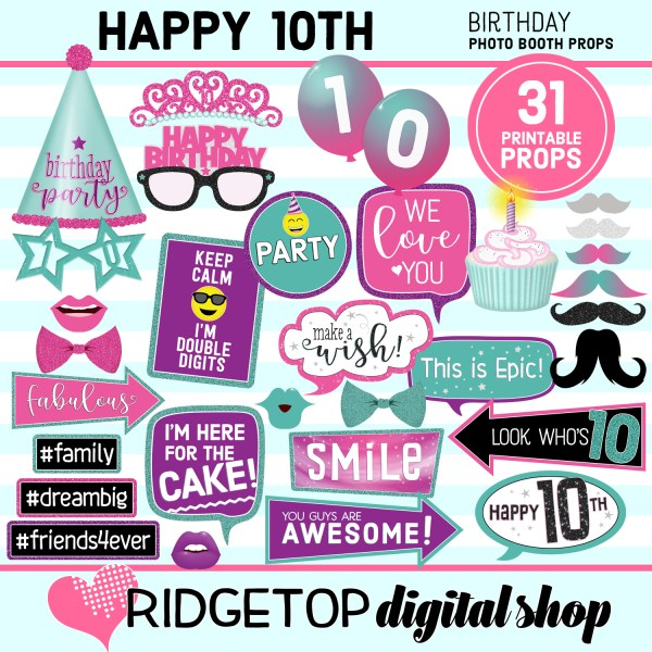 Ridgetop Digital Shop 10th birthday printable photo booth props