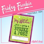 Friday Freebie: Witches Photo Booth Sign