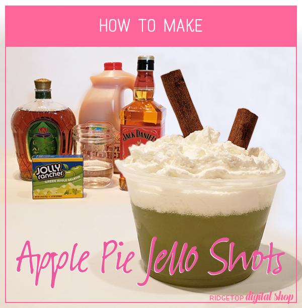 Ridgetop Digital Shop | Apple Pie Jello Shot Recipe | How To | Apple Crown Royal | Jack Daniels Tennessee Fire | Green Apple Jello