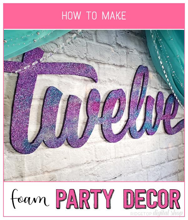 Birthday Age Foam Wall Decor How To   12th Birthday Party Planning   Glitter Photo Backdrop   Ridgetop Digital Shop