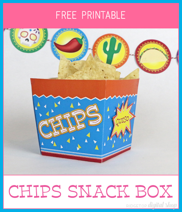 Chips Snack Box Free Printable | Queso | Salsa | Guac | Beans | Taco Party Idea | Ridgetop Digital Shop