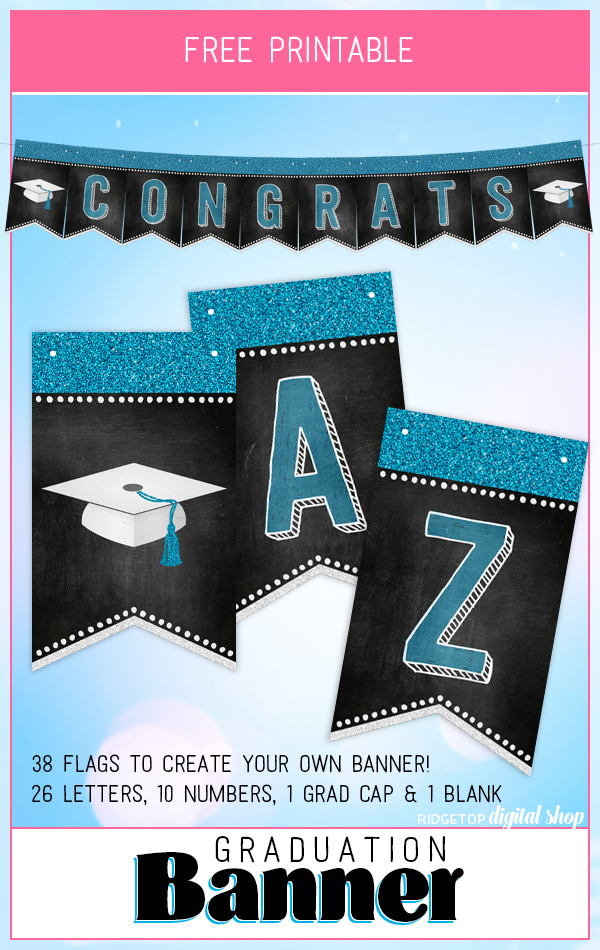 Graduation Free Printable Banner | Create Your Own | Graduation Party Idea | Customizable | Ridgetop Digital Shop