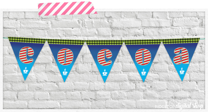 Ridgetop Digital Shop | Hot Cocoa Pennant Banner Free Printable