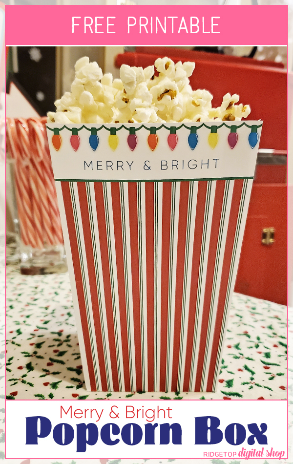 Ridgetop Digital Shop | Christmas Movie Night | Merry and Bright Christmas Popcorn Box Free Printable