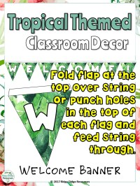 Classroom Decor Tropical Themed - Ridgy Didge Resources