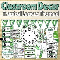 Tropical Leaves Themed Classroom Decor for Upper Primary ...
