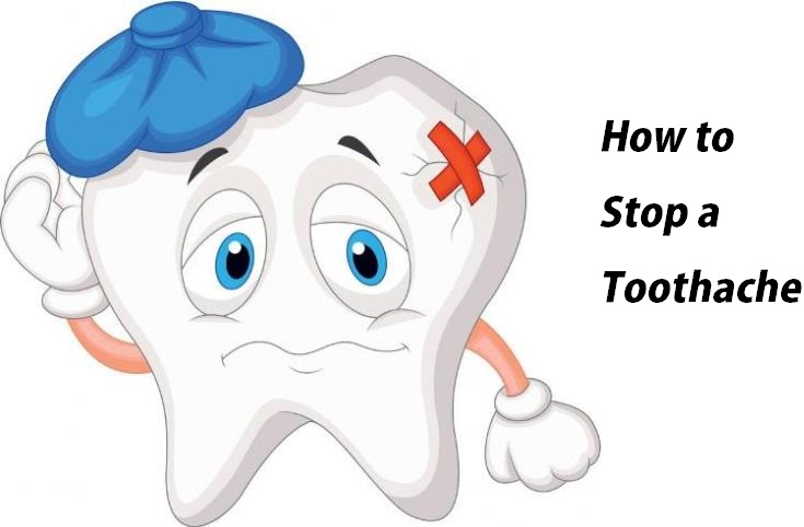 How To Stop A Toothache?
