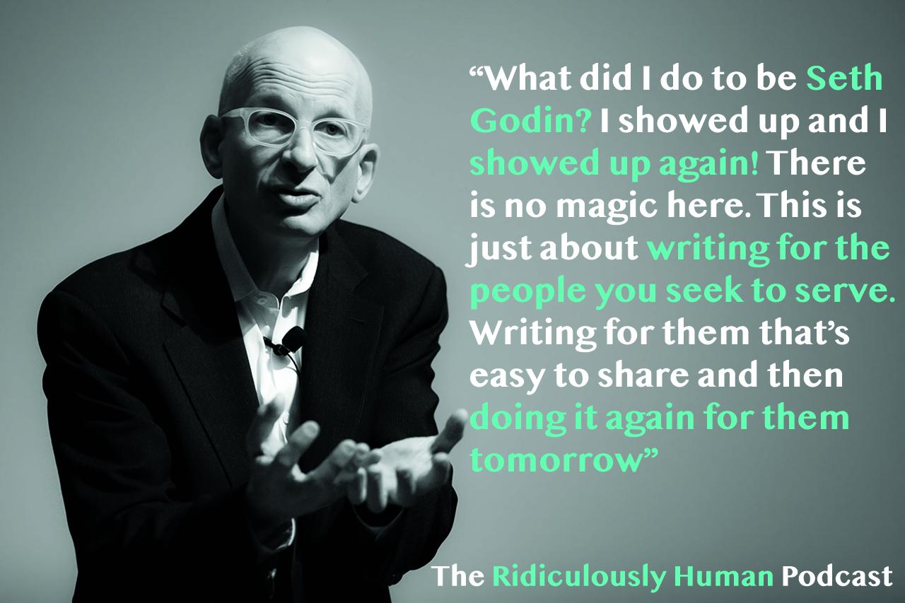 Seth Godin - Blogger, Author, Podcaster