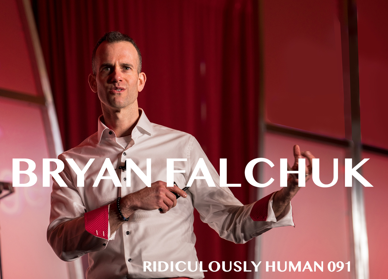 Bryan Falchuk - Executive and Life Coach. Bestselling Author. Professional TEDx Speaker. Host of Do A Day Podcast