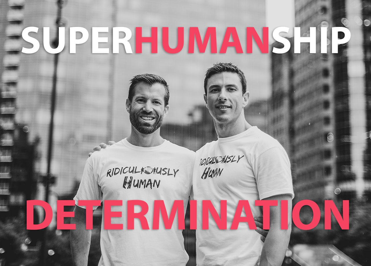 Superhumanship#13 - Determination and Randomness - For New Age Micro-Leaders and Micro-Influencers