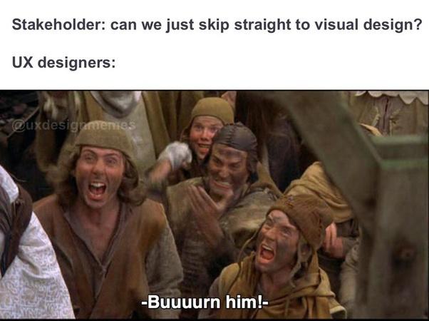 Meme of designers protesting stakeholders