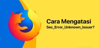 Gambar Cara Mengatasi Sec Error Unknown Issuer Dan Pesan Your Connection Is Not Secure Pada Browser Mozilla Firefox
