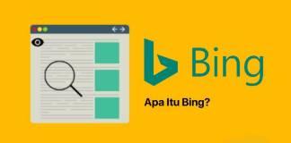 Gambar Dalam Pengertian Bing Apa Itu Bing Sejarah Bing Fitur Dan Perbedaan Bing Dengan Google