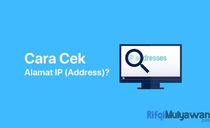 Gambar Dari Cara Cek IP Address Apa Itu Alamat IP Address Dan Geolocation Geolokasi Bagaimana Mendeteksi Dan Mengetahui Detailnya