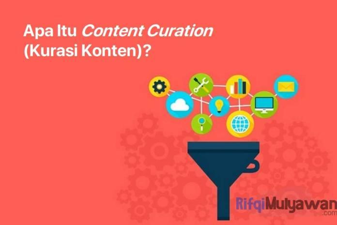 Gambar Dari Pengertian Content Curation Atau Kurasi Konten Apa Itu Content Curator Manfaat Dan Macam Macam Modelnya