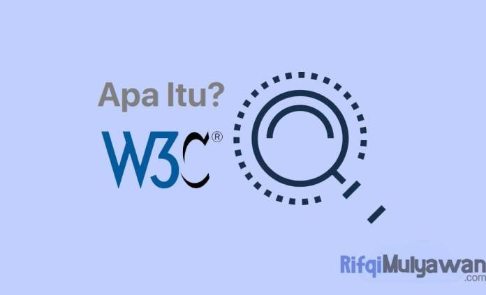 Gambar Dari Pengertian W3C Apa Itu World Wide Web Consortium Sejarah Tujuan Dan Fungsi Jenis Prinsip Macam Standard Atau Standar Serta Kenapa Itu Penting Untuk WWW Internet