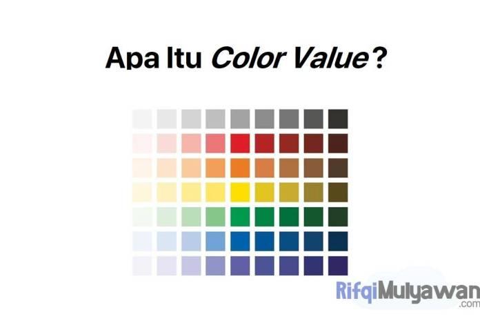 Gambar Pengertian Color Value Apa Itu Nilai Warna Bagian Value Hue Dan Saturation Serta Kenapa Itu Penting Dalam Graphic Design Atau Desain Grafis