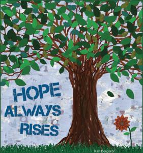Hope Rises by Kim Bergeron
