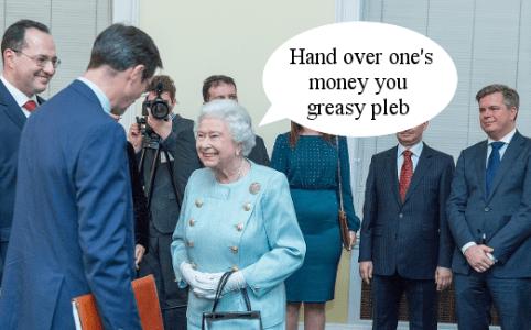 Queen demands money