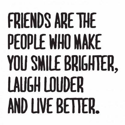 friends-make-us-smile-brighter-800x800