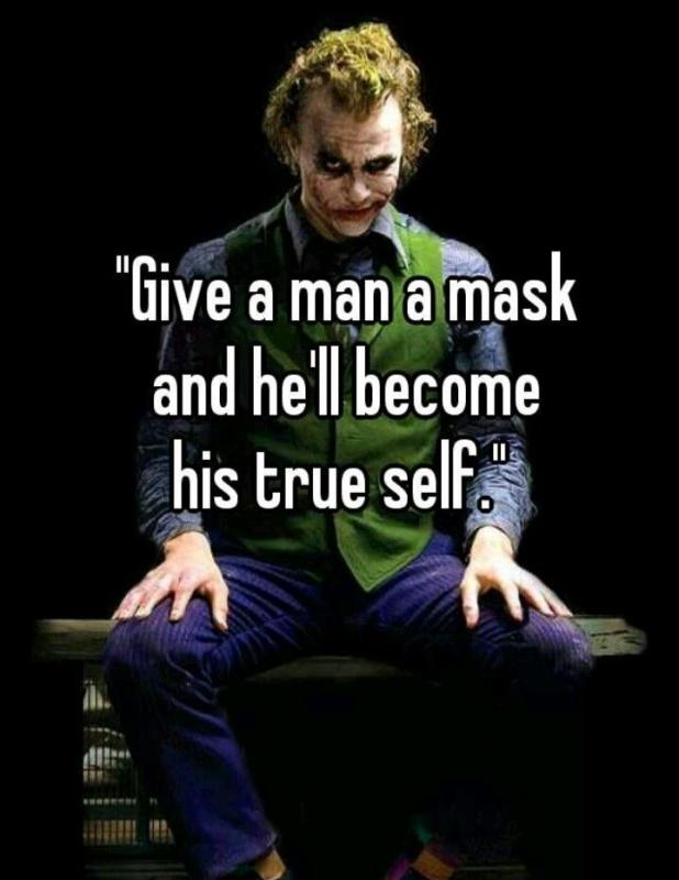 give-a-man-a-mask-and-hell-become-his-true-self-quote-1