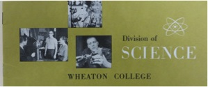 Wheaton College Division of Science Pamphlet