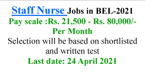 Staff Nurse Jobs opportunities in Bharat Electronics Limited