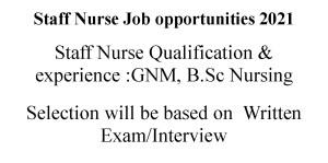 20 Staff Nurses Recruitment on the basis of written exam- interview