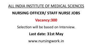 AIIMS Nursing Job Opportunities- 2021