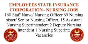 ESIC Nursing Officer Senior Nursing Officer and Nursing Superintendent Job Opportunities