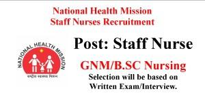 National Health Mission Staff Nurses Recruitment 2021