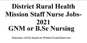 District Rural Health Mission Staff Nurse Jobs