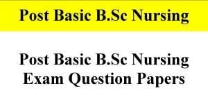 Post Basic B.Sc Nursing Exam Question Papers