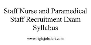 Staff Nurse and Paramedical Staff Recruitment Exam Syllabus