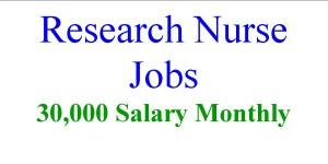 Research Nurse Jobs- 30000 Salary