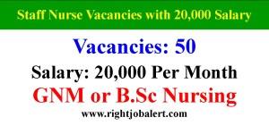 50 Staff Nurses Recruitment- 20000 Salary