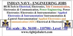 Indian Navy Engineering Jobs 56100-110700 Salary
