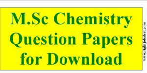 M.Sc Chemistry Question Papers for Download