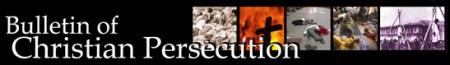 Bulletin_of_Christian_Persecution