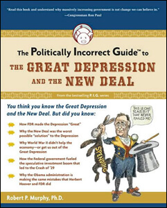Politically_Incorrect_Guide_to_the_Great_Depression_and_the_New_Deal