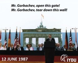 Reagan Mr Gorbachev tear down this wall