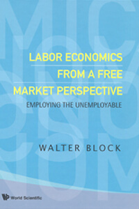 B886 Labor Economics from a Free Market Perspective