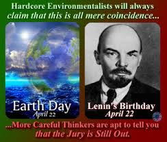 Earth Day and Lenins Birthday