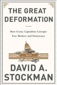 The Great Deformation by David Stockman