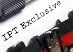 IPT Exclusive