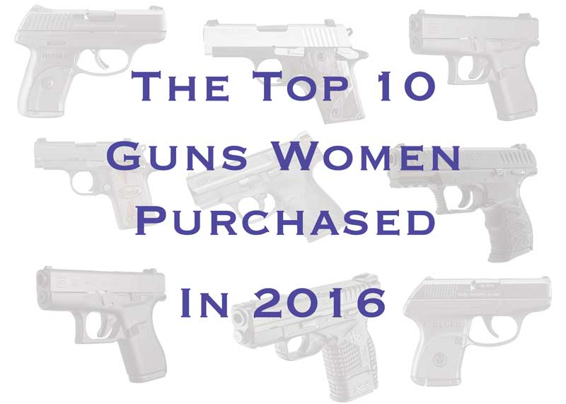 The top 10 guns women purchased in 2016