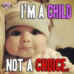 I'm a child not a choice