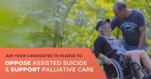 Action alert: Ask your MP candidates to oppose assisted suicide and support palliative care