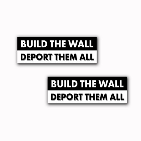 Build The Wall Stickers